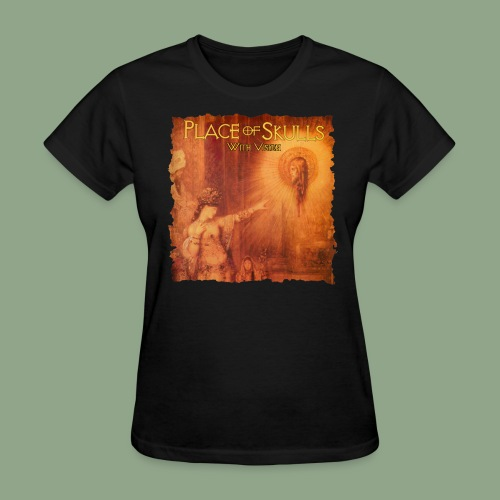 Place of Skulls - With Vision T-Shirt (women's) - Women's T-Shirt
