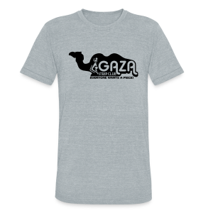 Gaza Strip Club - Everyone Wants A Piece! Triblend Tee - Unisex Tri-Blend T-Shirt