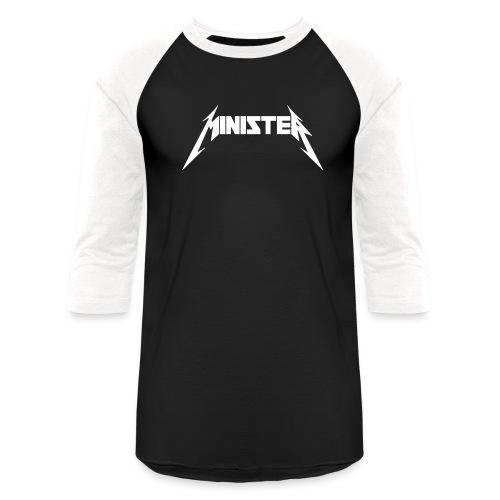 Minister (Rock Band Style) - Women - Baseball T-Shirt
