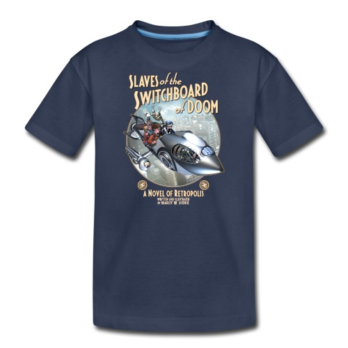 Slaves of the Switchboard of Doom (A) Kids Tee - Kids' Premium T-Shirt