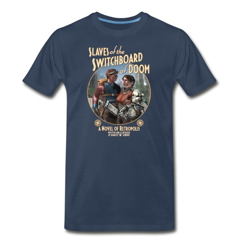 Slaves of the Switchboard of Doom (B) T-shirt - Men's Premium T-Shirt