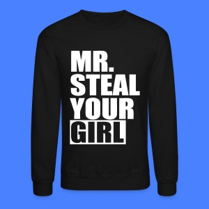 Mr. Steal Your Girl Long Sleeve Shirts - stayflyclothing.com - Crewneck Sweatshirt