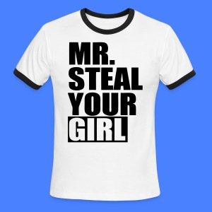 Mr. Steal Your Girl T-Shirts - stayflyclothing.com - Men's Ringer T-Shirt
