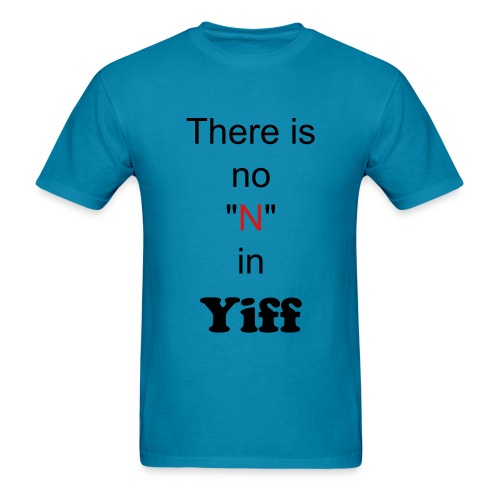 There is no N in Yiff - Men's T-Shirt