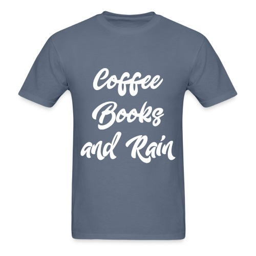 Coffee, Books and Rain - Men's T-Shirt