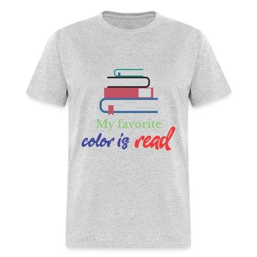 My favorite color is read - Men's T-Shirt