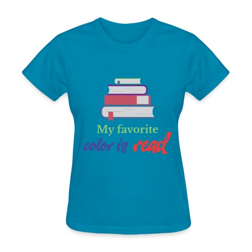 My favorite color is read - Women's T-Shirt