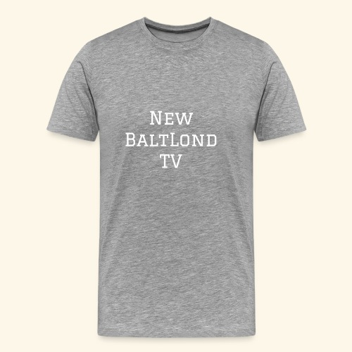NewBaltLondTV  - Men's Premium T-Shirt