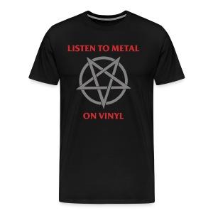 Listen to Metal on vinyl - Men's Premium T-Shirt