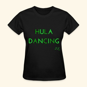 Hula Dancing Dancer Shirt by Stephanie Lahart - Women's T-Shirt