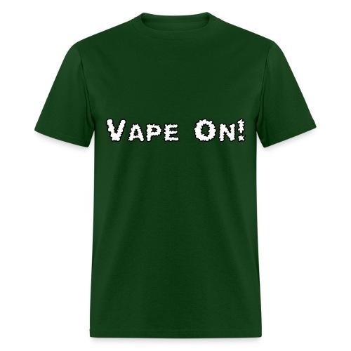 Vape On! - Men's T-Shirt