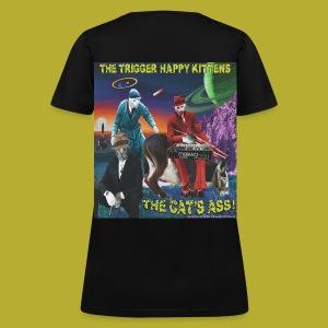 The Cat's Ass! on BACK - Women's T-Shirt - Women's T-Shirt
