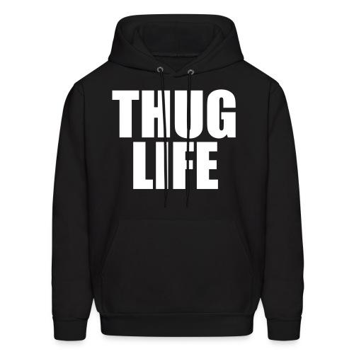 Thug Life - Men's Hoodie