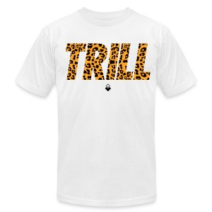 TRILL T-Shirt - Mens - BrandNuThreads.com - Men's T-Shirt by American Apparel