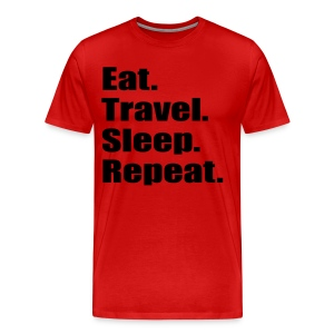 Eat. Travel. Sleep. Repeat - Men's Premium T-Shirt