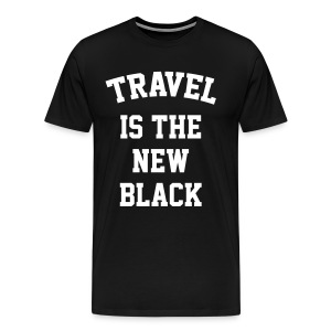 Travel is the new black - Men's Premium T-Shirt