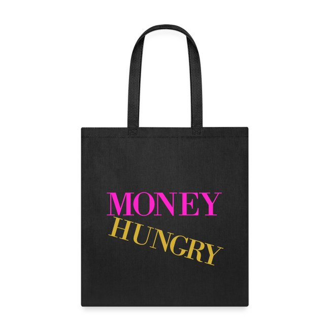 Money Hungry Tote