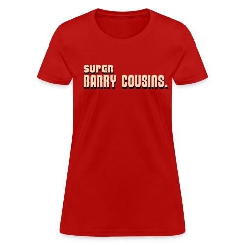 Super Barry Cousins (Women's) - Women's T-Shirt