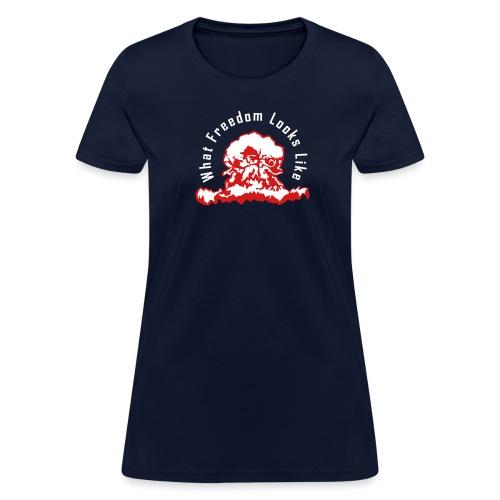 What Freedom Looks Like - Women's T-Shirt