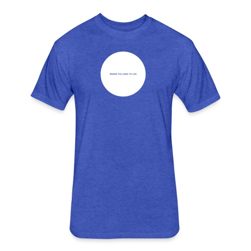 Everything You Wanted - Hole in My Chest (white imprint) - Fitted Cotton/Poly T-Shirt by Next Level