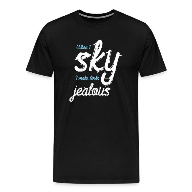 When I Sky I Make Birds Jealous - Dark