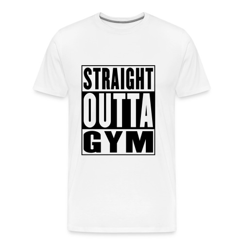 Men's Straight Outta Gym T-shirt - Men's Premium T-Shirt