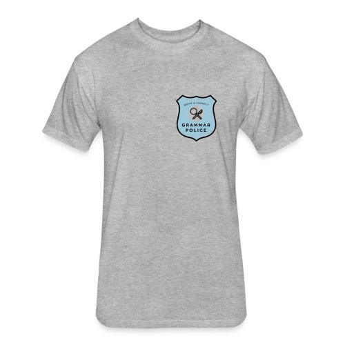 grammar police fitted gray tee - Fitted Cotton/Poly T-Shirt by Next Level