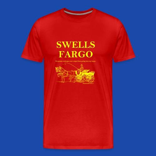 Swells Fargo - Men's Premium T-Shirt
