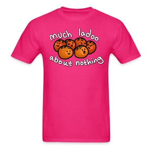 Much ladoo about nothing (Masculine cut) - Men's T-Shirt