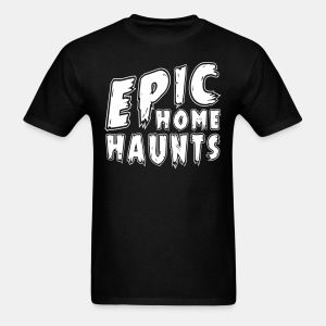 Epic Home Haunts Mens T-Shirt - Men's T-Shirt
