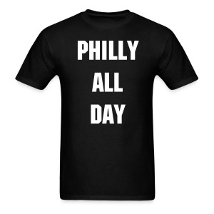 PHILLY ALL DAY - Men's T-Shirt
