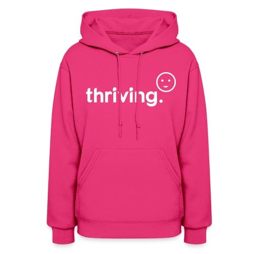 Thriving Hoodie - Women's Hoodie