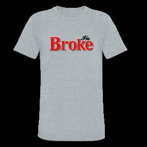 Diet Broke - Diet Coke Parody Tee - Unisex Tri-Blend T-Shirt