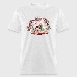 My Favorite Murder Skull - Men's T-Shirt