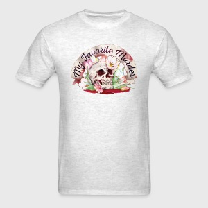 My Favorite Murder Skull - Men's T-Shirt