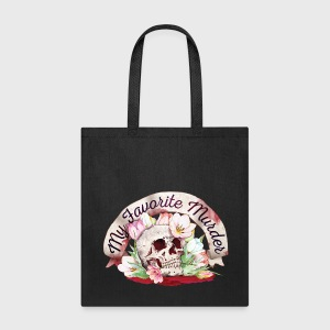 My Favorite Murder Skull - Tote Bag