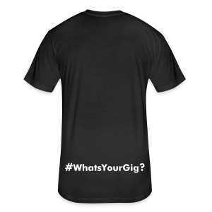 #WhatsYourGig Men's ForeverYoungT-Shirt - Fitted Cotton/Poly T-Shirt by Next Level