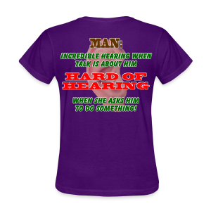 Women's Standard T- Man Hard of Hearing Back - Women's T-Shirt