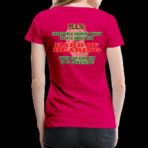 Women's Premium T- Man Hard of Hearing Back - Women's Premium T-Shirt