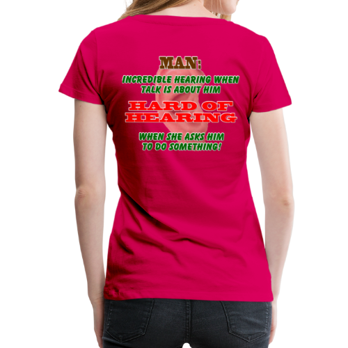 Women's Premium T- Man Hard of Hearing Back - Women's Premium T-Shirt