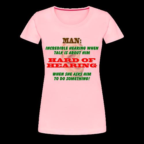 Women's Premium T- Man Hard of Hearing Front - Women's Premium T-Shirt