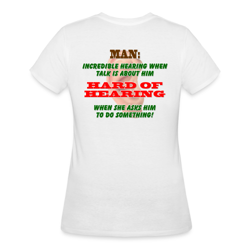 Women's 50/50 T- Man Hard of Hearing Back - Women's 50/50 T-Shirt