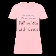 T-Shirts ~ Women's T-Shirt ~ Fall in love with Jesus - Women