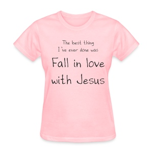 Fall in love with Jesus - Women - Women's T-Shirt