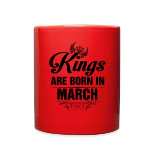 Kings Are Born In March Tshirt - Full Color Mug