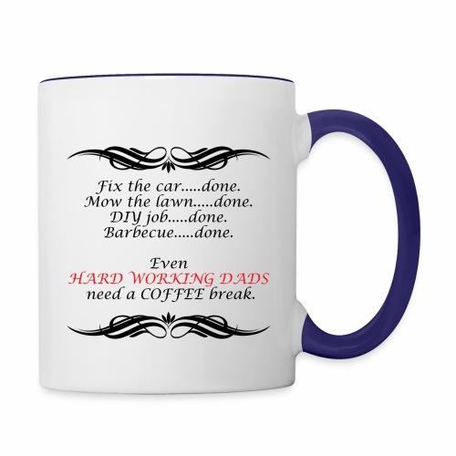 Hard-working Dad - Contrast Coffee Mug