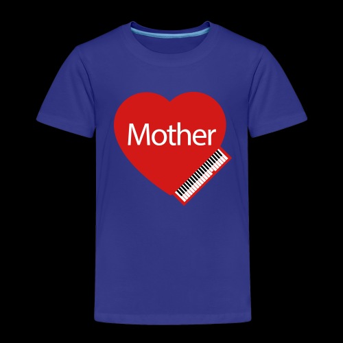 Mother's Day Heart & Piano - Toddler Premium T-Shirt