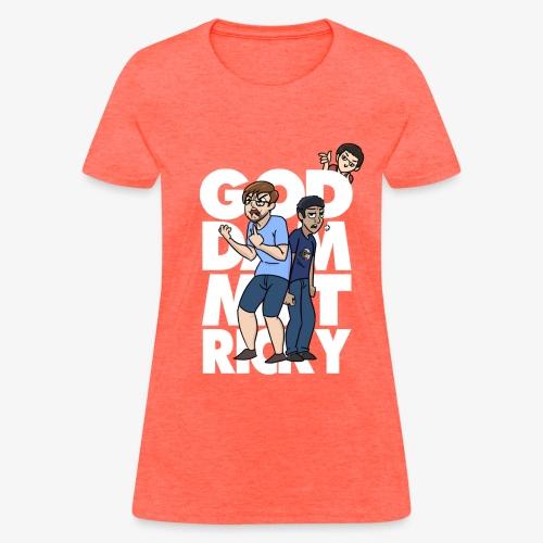 Women's God Dammit Ricky Shirt - White - Women's T-Shirt