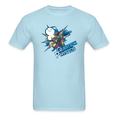Men's T-Shirt - For the men who like to explode.