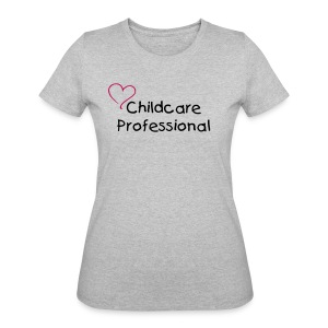 Childcare Professional - Women's 50/50 T-Shirt